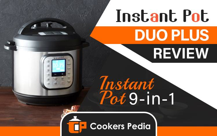 Instant Pot Duo Plus Review