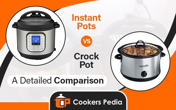 Instant Pot vs Crock Pot