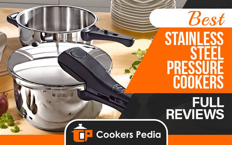 Best Stainless Steel Pressure Cookers